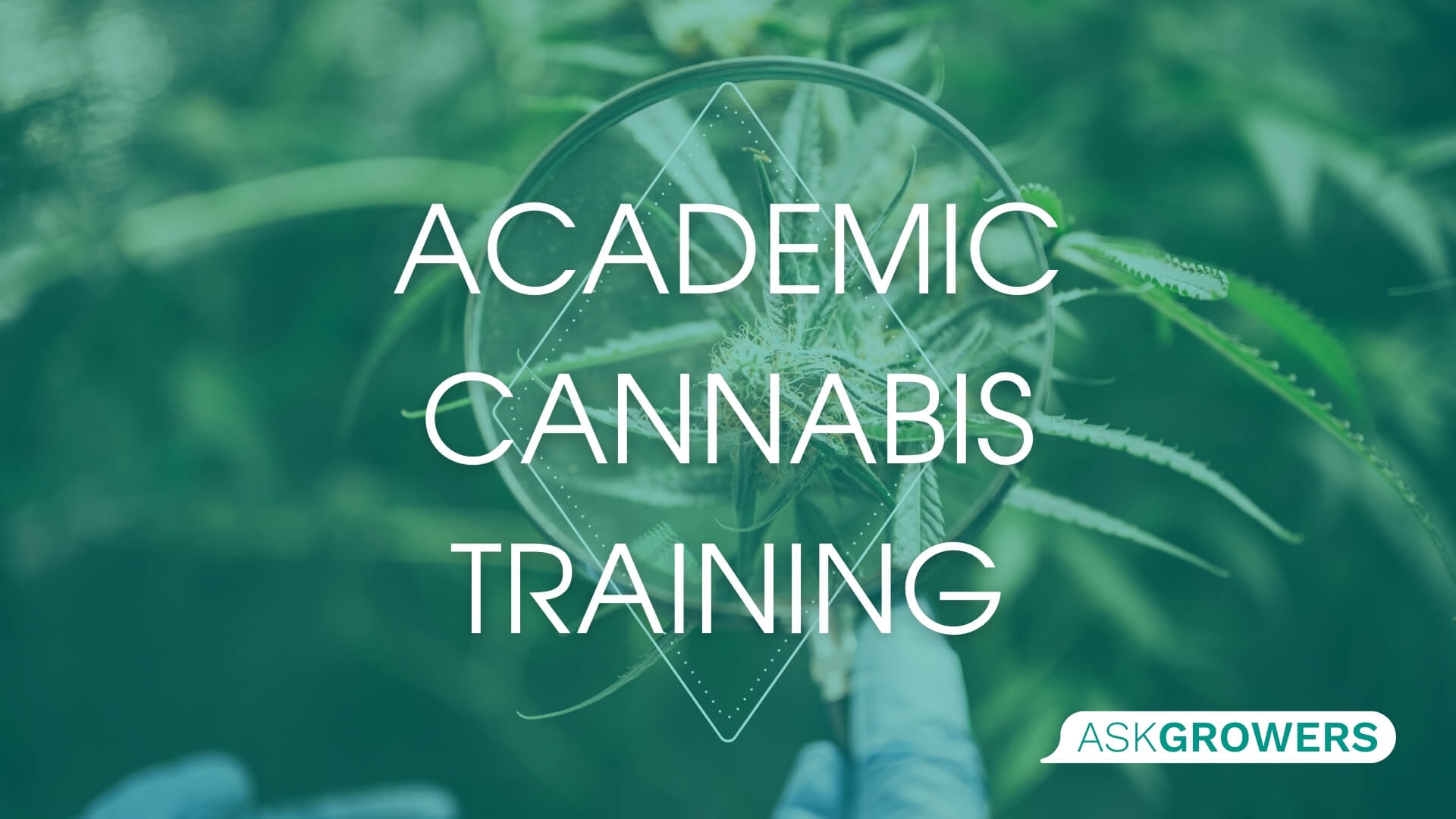 Academically Trained Cannabis Pros, AskGrowers