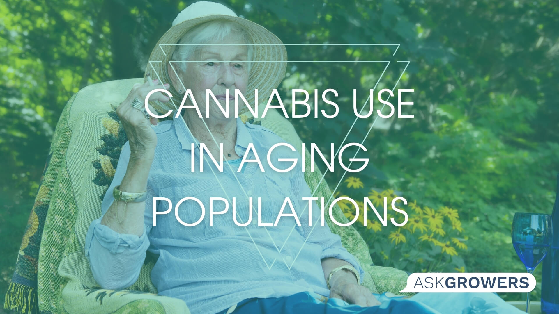 Cannabis Use in Aging Populations, AskGrowers